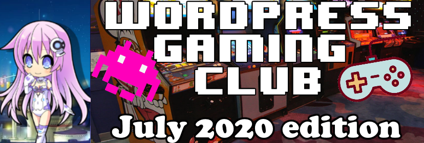 Wordpress Gaming Club July 2020 edition