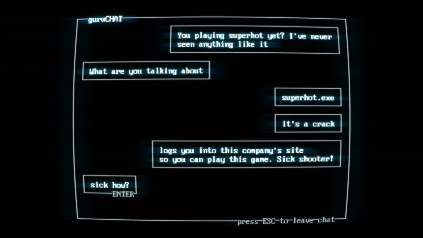 SUPERHOT Chat Screen